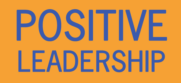 positive leadership Positive leadership the theme of positive leadership is analysed and evaluated in depth through an examination of the theoretical understandings and the practical strategies at the heart of each of the four dimensions of positive leadership: positive climate, positive meaning, positive communication and positive relationships.